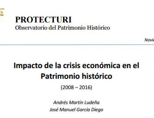Impacto de la crisis económica en el Patrimonio histórico (2008 – 2016)