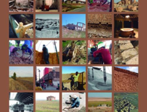 """""""La arquitectura construida en tierra, Historia y Renovación"""" – Actas del Congreso de Arquitectura de Tierra en Cuenca de Campos 2016"""
