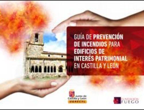 Guía de prevención de incendios para edificios de interés patrimonial en Castilla y León