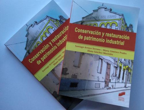 Conservación y restauración de patrimonio industrial