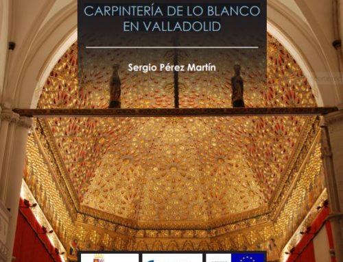 Carpintería de lo blanco en Valladolid (Siglos XV-XVI)
