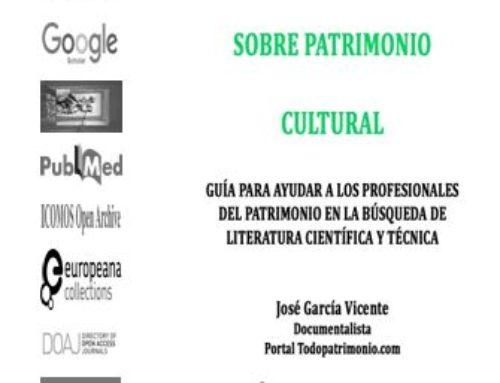 Fuentes de información online sobre patrimonio cultural. Guía para ayudar a los profesionales del patrimonio en la búsqueda de literatura científica y técnica