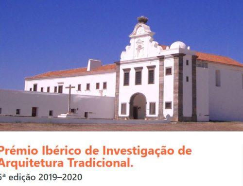 Prémio Ibérico de Investigação de Arquitetura Tradicional / Premio Ibérico de Investigación de Arquitectura Tradicional