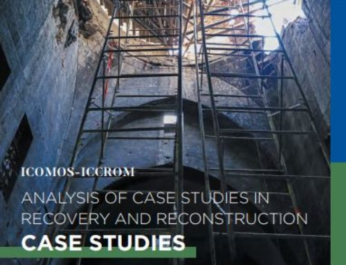 ICOMOS-ICCROM Analysis of Case Studies in Recovery and Reconstruction: Case studies