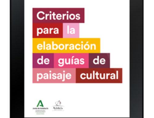 PH Cuadernos 33: Criterios para la elaboración de guías de paisaje cultural