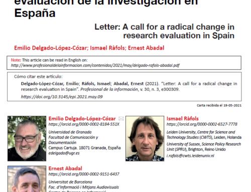 Carta: Por un cambio radical en la evaluación de la investigación en España – Delgado – Ràfols -Abadal