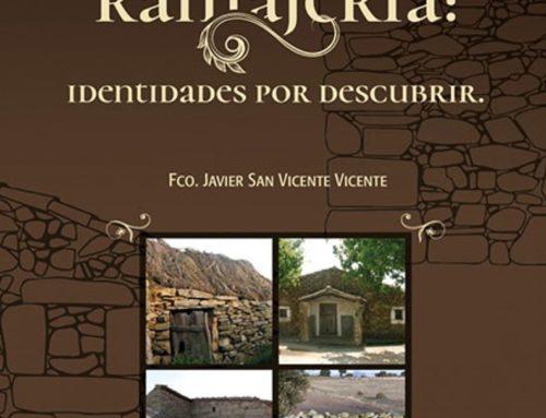 Presentación del libro «La Ramajería: Identidades por descubrir», de Javier San Vicente, en Monleras (Salamanca), España